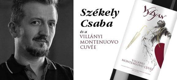Székely Csaba és a Villányi MONTENUOVO