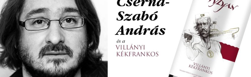 Cserna Szabó András és a Vylyan Villányi Kékfrankos