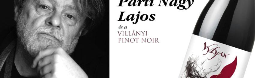 Vylyan irodalmi estek: Parti Nagy Lajos és a Vylyan Pinot Noir